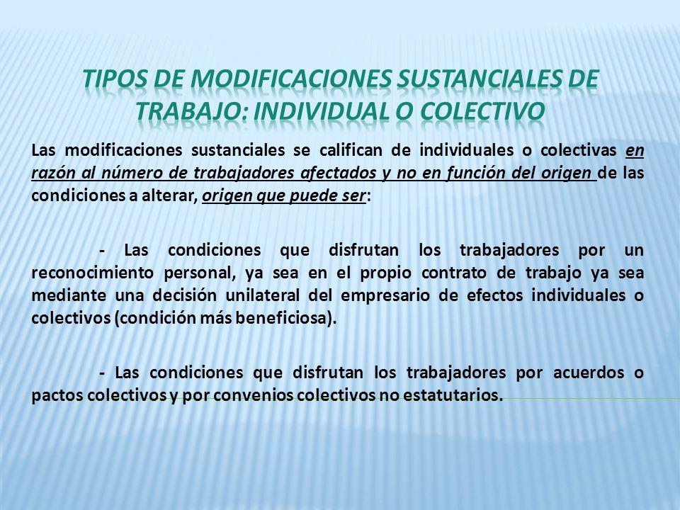 TIPOS DE modificaciones SUSTANCIALES DE TRABAJO: INDIVIDUAL O COLECTIVO