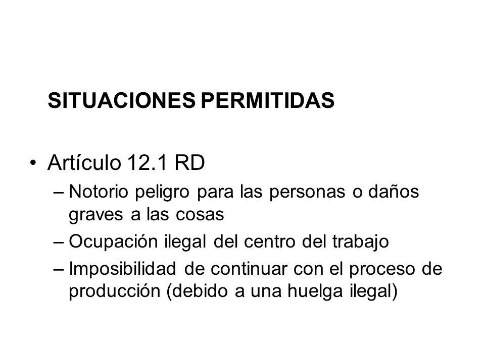 SITUACIONES PERMITIDAS Artículo 12.1 RD