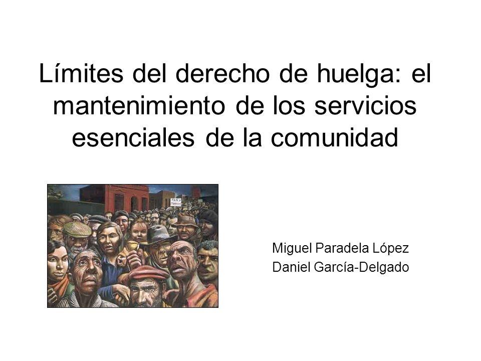 Límites del derecho de huelga: el mantenimiento de los servicios esenciales de la comunidad