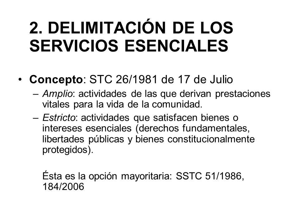 2. DELIMITACIÓN DE LOS SERVICIOS ESENCIALES