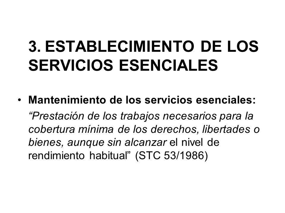 3. ESTABLECIMIENTO DE LOS SERVICIOS ESENCIALES