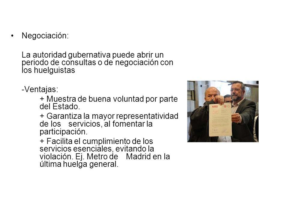 Negociación: La autoridad gubernativa puede abrir un periodo de consultas o de negociación con los huelguistas.