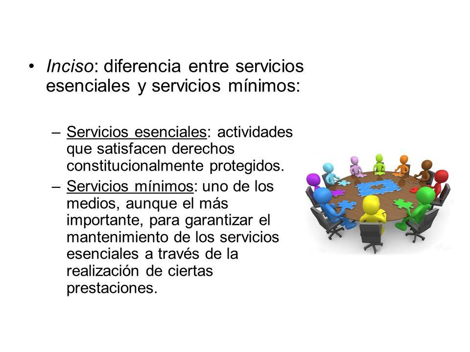 Inciso: diferencia entre servicios esenciales y servicios mínimos: