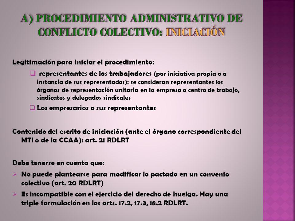 a) Procedimiento administrativo de conflicto colectivo: iniciación