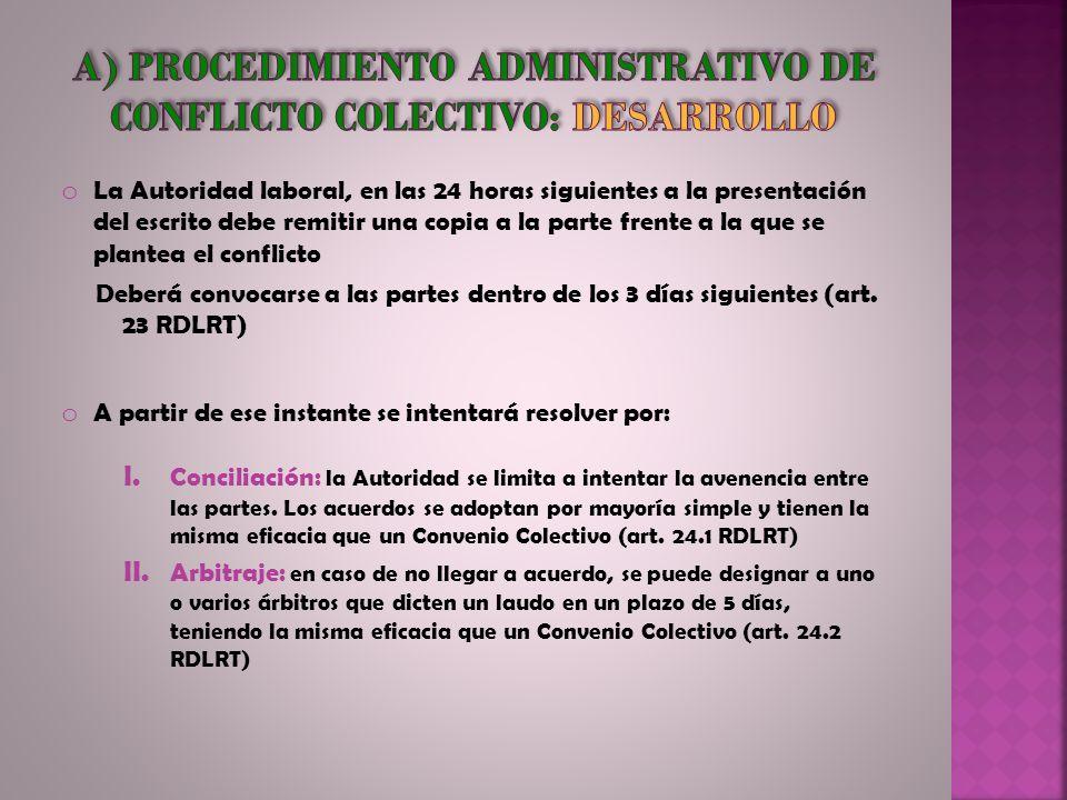a) Procedimiento administrativo de conflicto colectivo: desarrollo