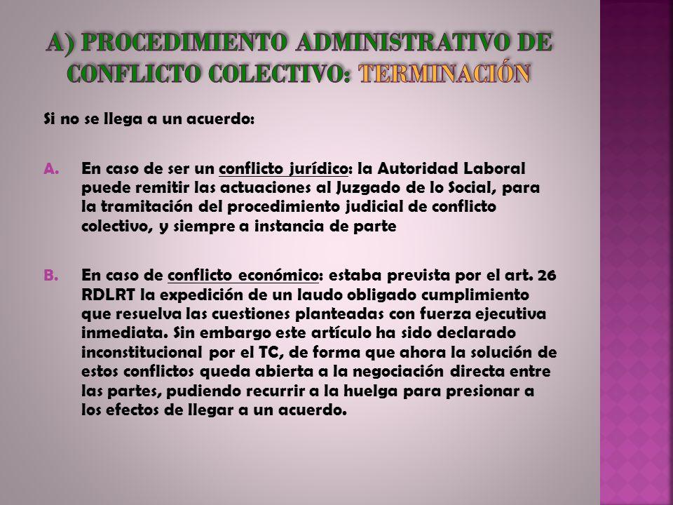 a) Procedimiento administrativo de conflicto colectivo: terminación
