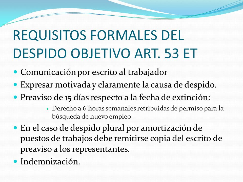 REQUISITOS FORMALES DEL DESPIDO OBJETIVO ART. 53 ET