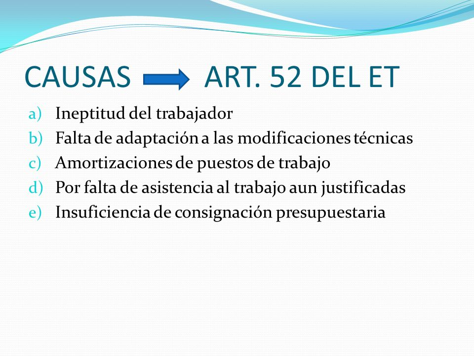 CAUSAS ART. 52 DEL ET Ineptitud del trabajador