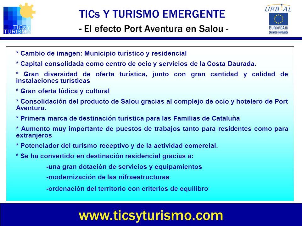 TICs Y TURISMO EMERGENTE - El efecto Port Aventura en Salou -