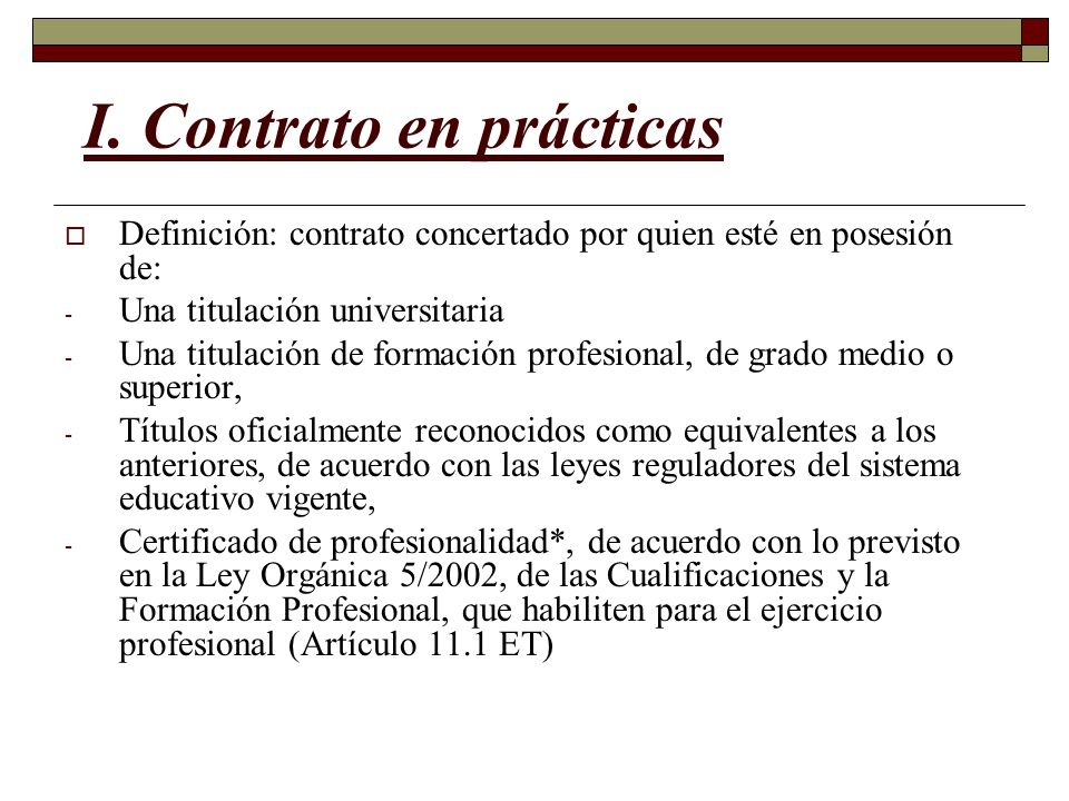 I. Contrato en prácticas