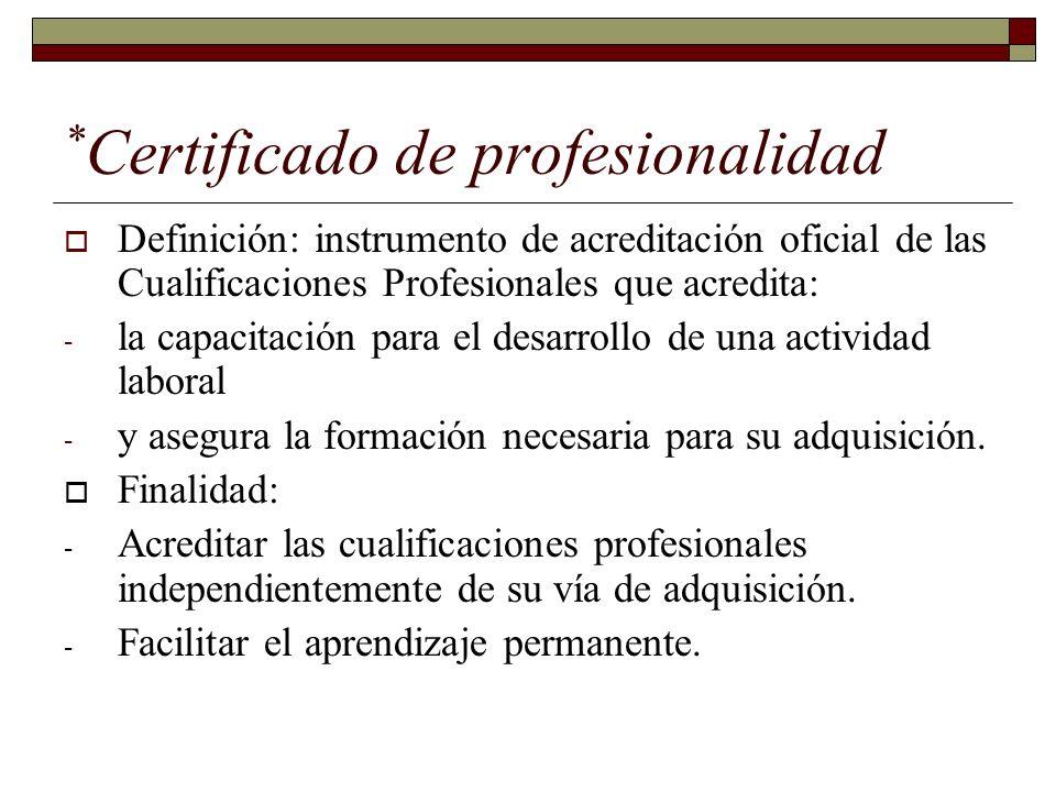 *Certificado de profesionalidad
