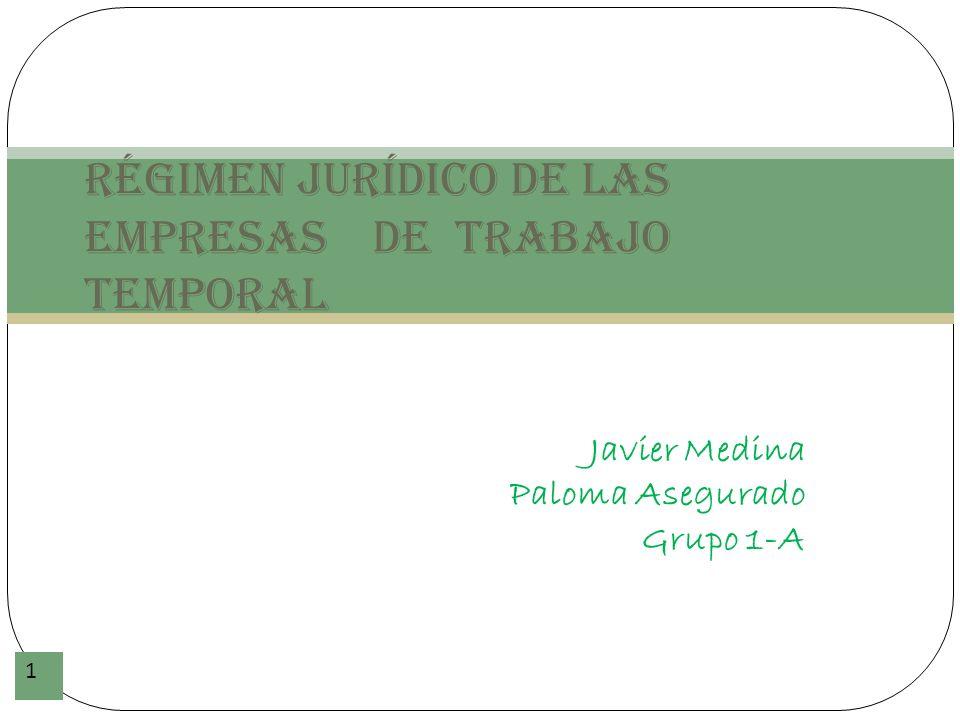 Régimen jurídico de las Empresas de Trabajo Temporal