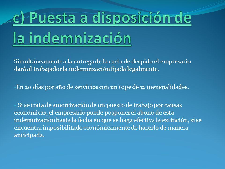 c) Puesta a disposición de la indemnización