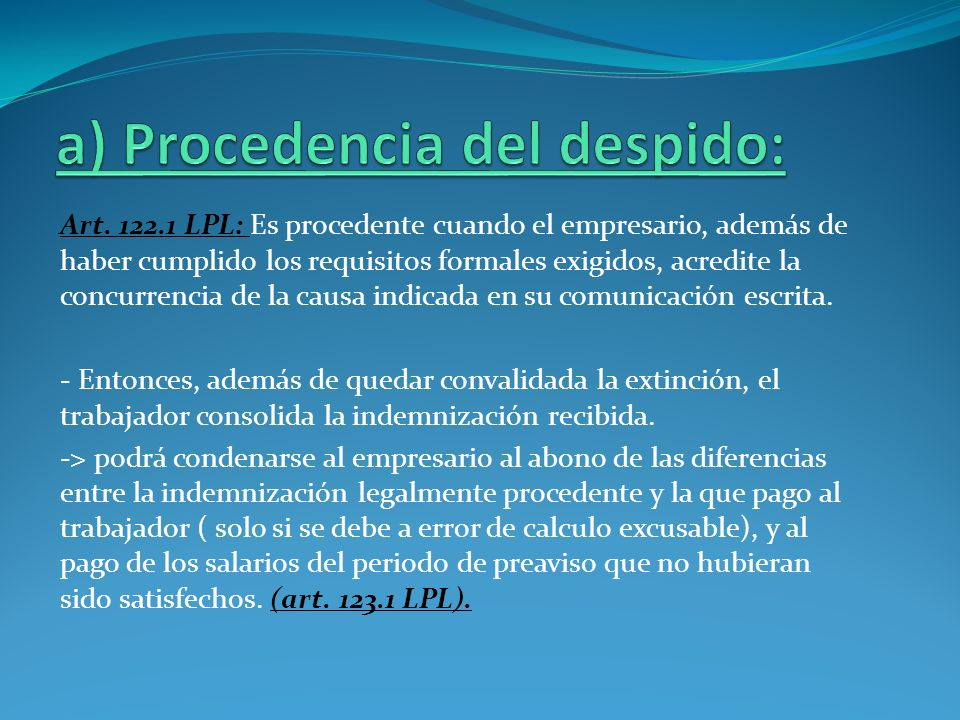 a) Procedencia del despido: