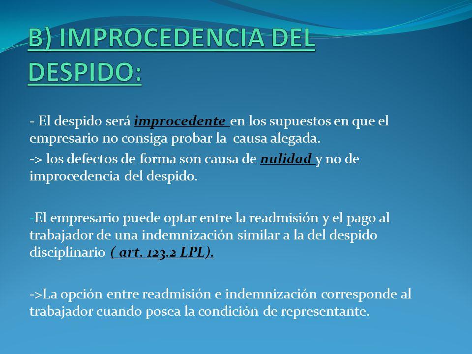 B) IMPROCEDENCIA DEL DESPIDO: