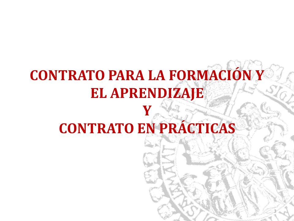 CONTRATO PARA LA FORMACIÓN Y EL APRENDIZAJE Y CONTRATO EN PRÁCTICAS