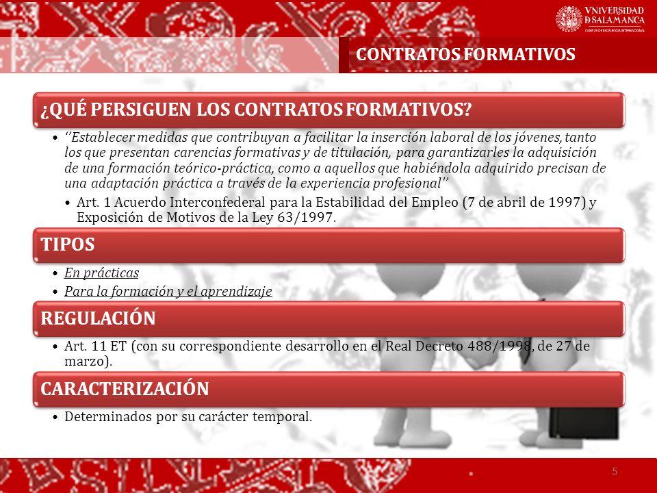CONTRATOS FORMATIVOS ¿QUÉ PERSIGUEN LOS CONTRATOS FORMATIVOS