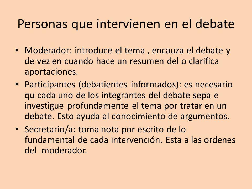 Personas que intervienen en el debate