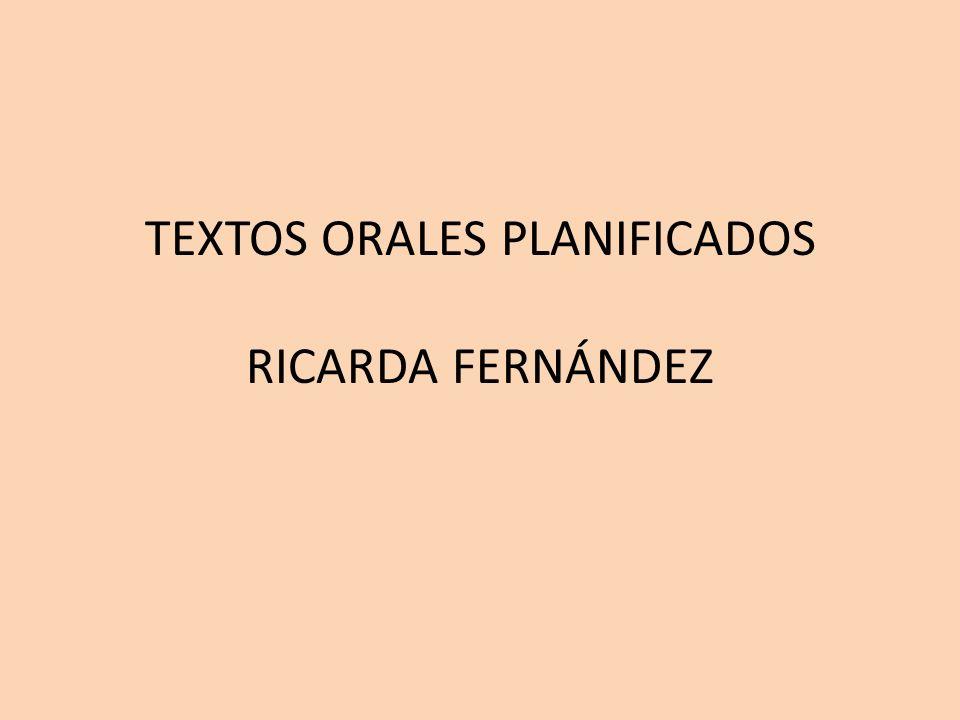 TEXTOS ORALES PLANIFICADOS RICARDA FERNÁNDEZ