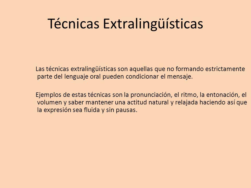 Técnicas Extralingüísticas