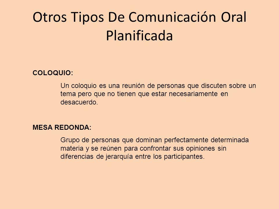 Otros Tipos De Comunicación Oral Planificada
