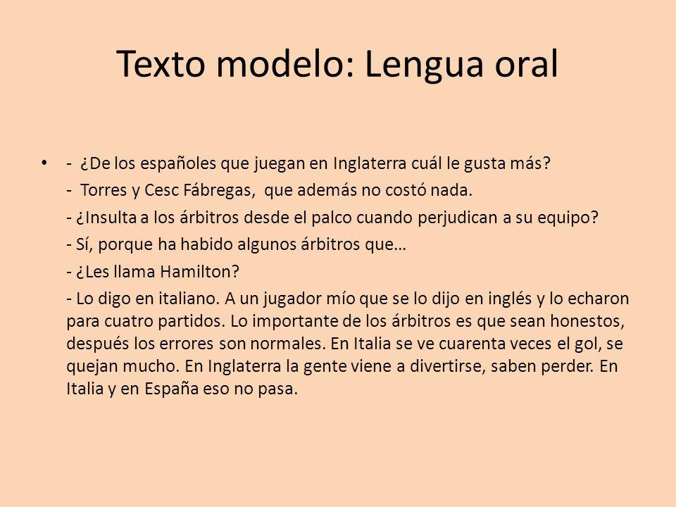Texto modelo: Lengua oral