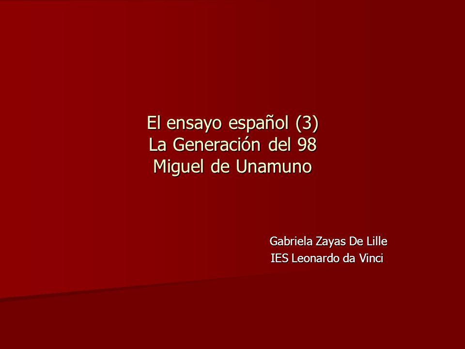 El ensayo español (3) La Generación del 98 Miguel de Unamuno