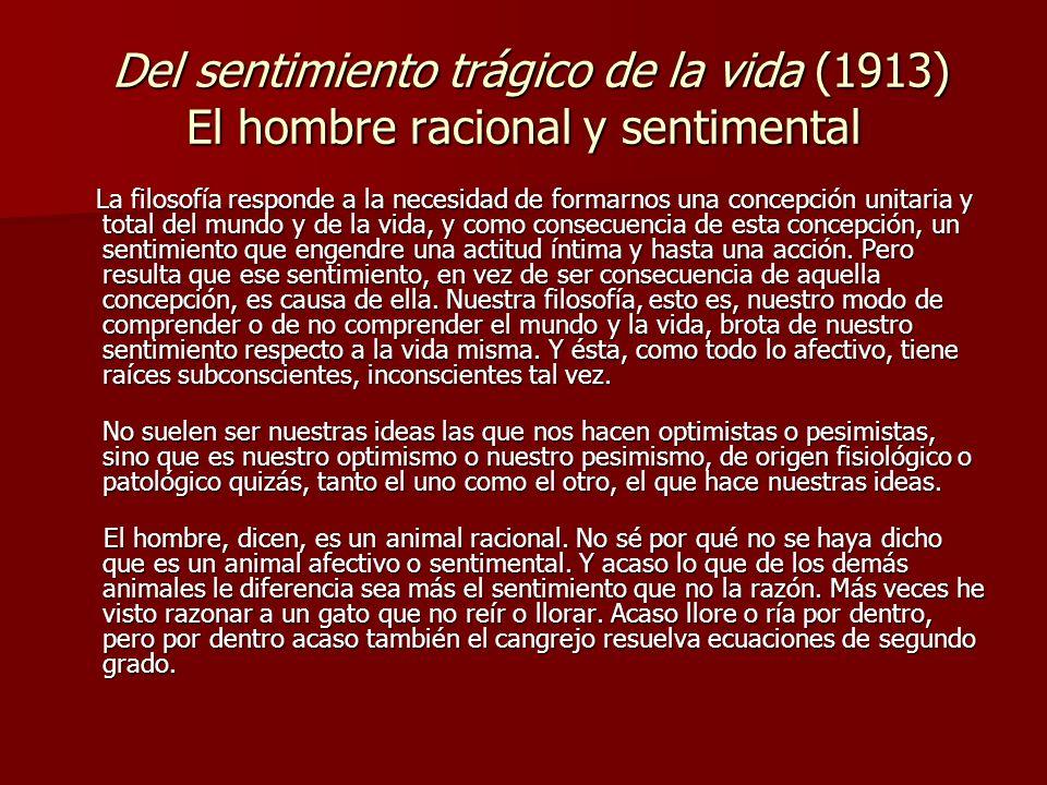 Del sentimiento trágico de la vida (1913) El hombre racional y sentimental