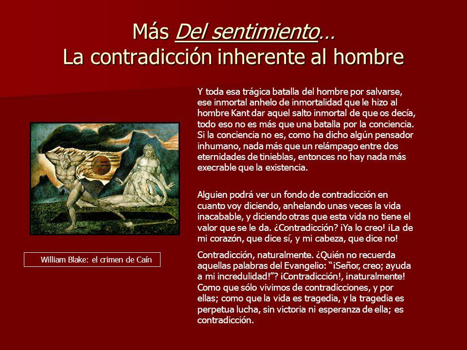 Más Del sentimiento… La contradicción inherente al hombre