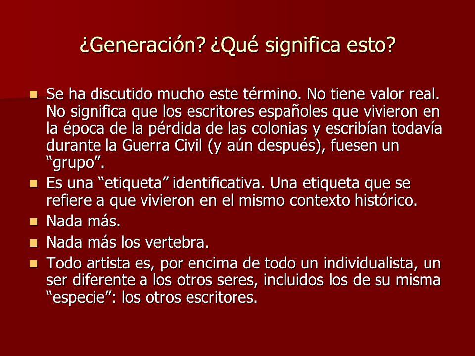 ¿Generación ¿Qué significa esto