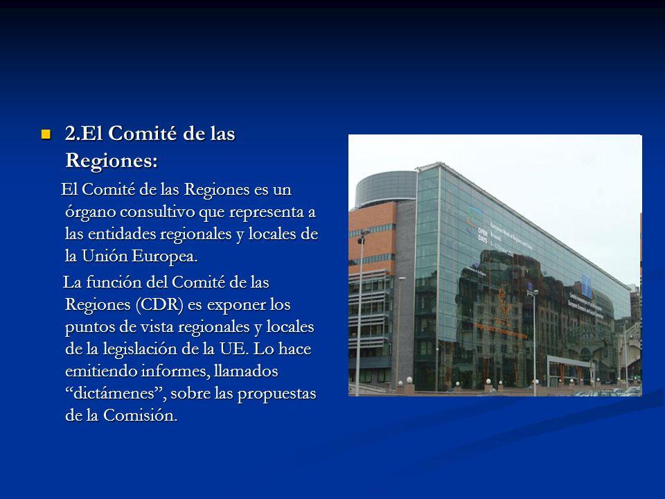 2.El Comité de las Regiones: