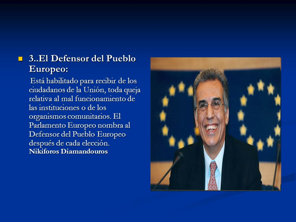 3..El Defensor del Pueblo Europeo: