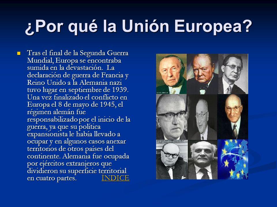 ¿Por qué la Unión Europea
