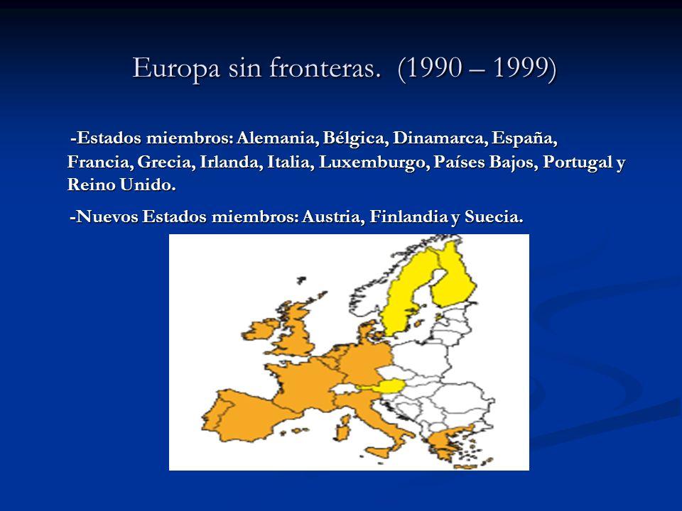 Europa sin fronteras. (1990 – 1999)