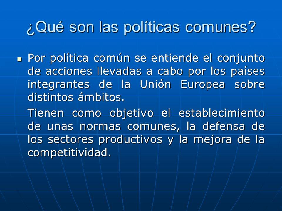 ¿Qué son las políticas comunes