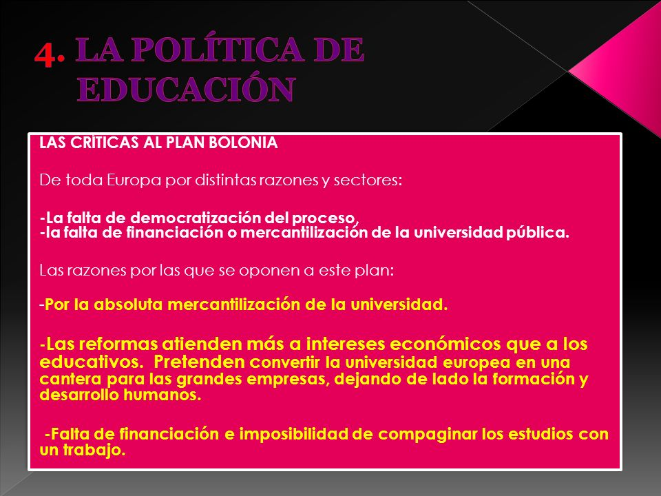 4. LA POLÍTICA DE EDUCACIÓN