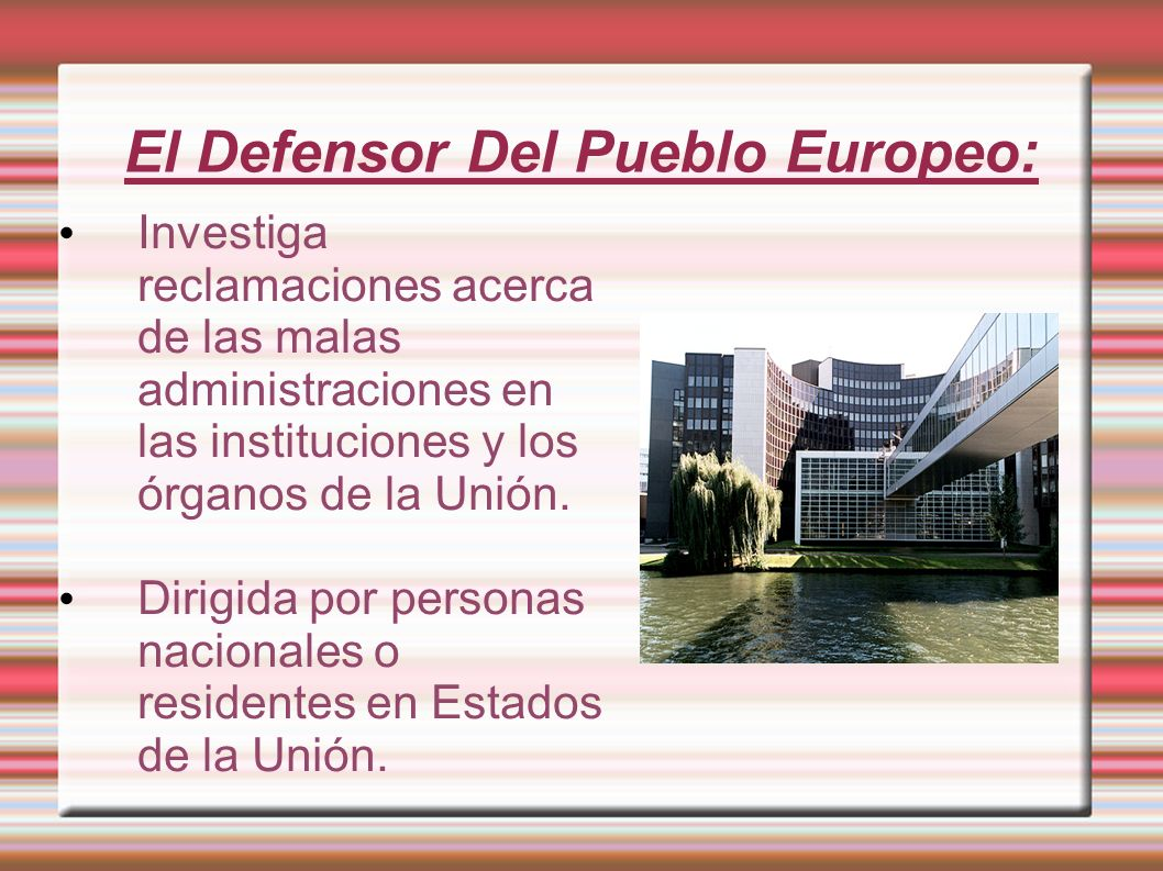 El Defensor Del Pueblo Europeo:
