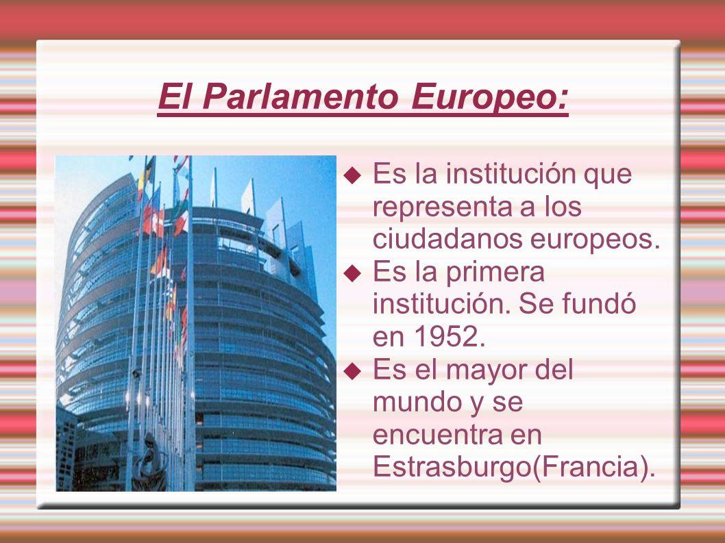 El Parlamento Europeo: