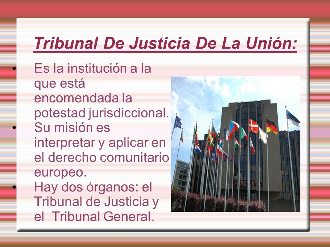 Tribunal De Justicia De La Unión: