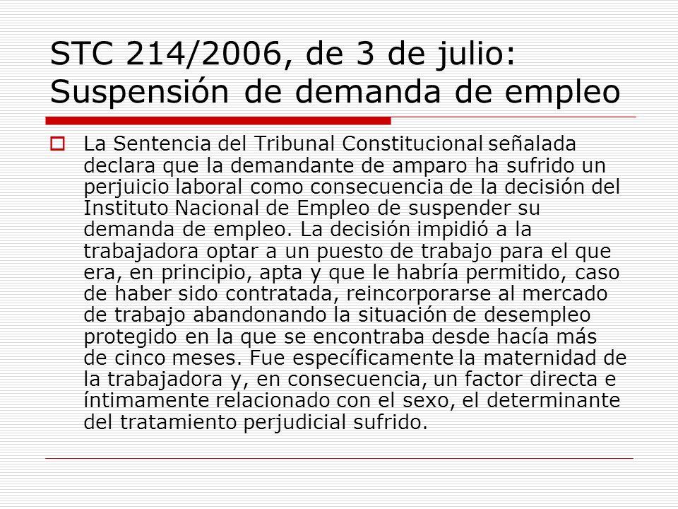 STC 214/2006, de 3 de julio: Suspensión de demanda de empleo