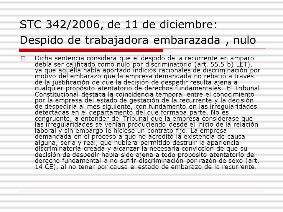 STC 342/2006, de 11 de diciembre: Despido de trabajadora embarazada , nulo
