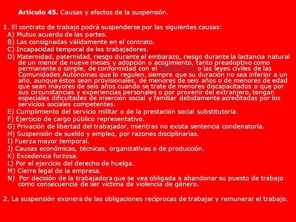 Artículo 45. Causas y efectos de la suspensión.
