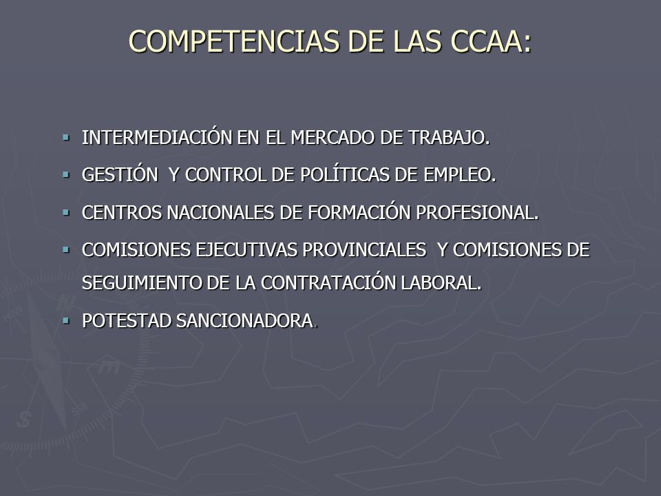 COMPETENCIAS DE LAS CCAA: