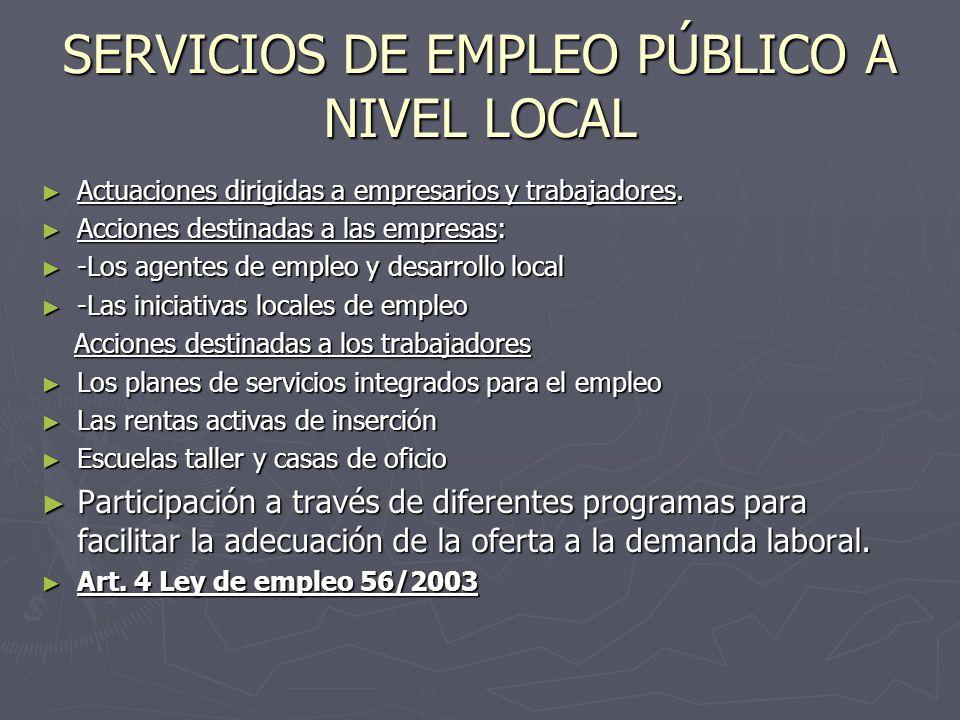 SERVICIOS DE EMPLEO PÚBLICO A NIVEL LOCAL