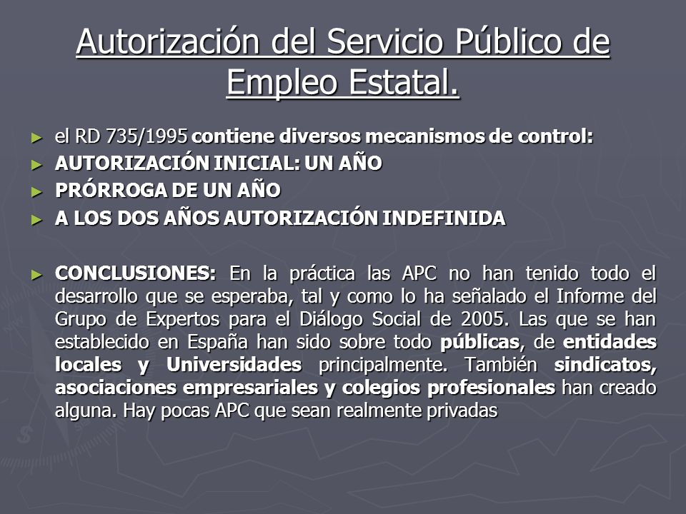 Autorización del Servicio Público de Empleo Estatal.