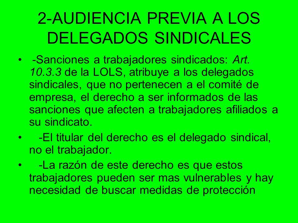 2-AUDIENCIA PREVIA A LOS DELEGADOS SINDICALES