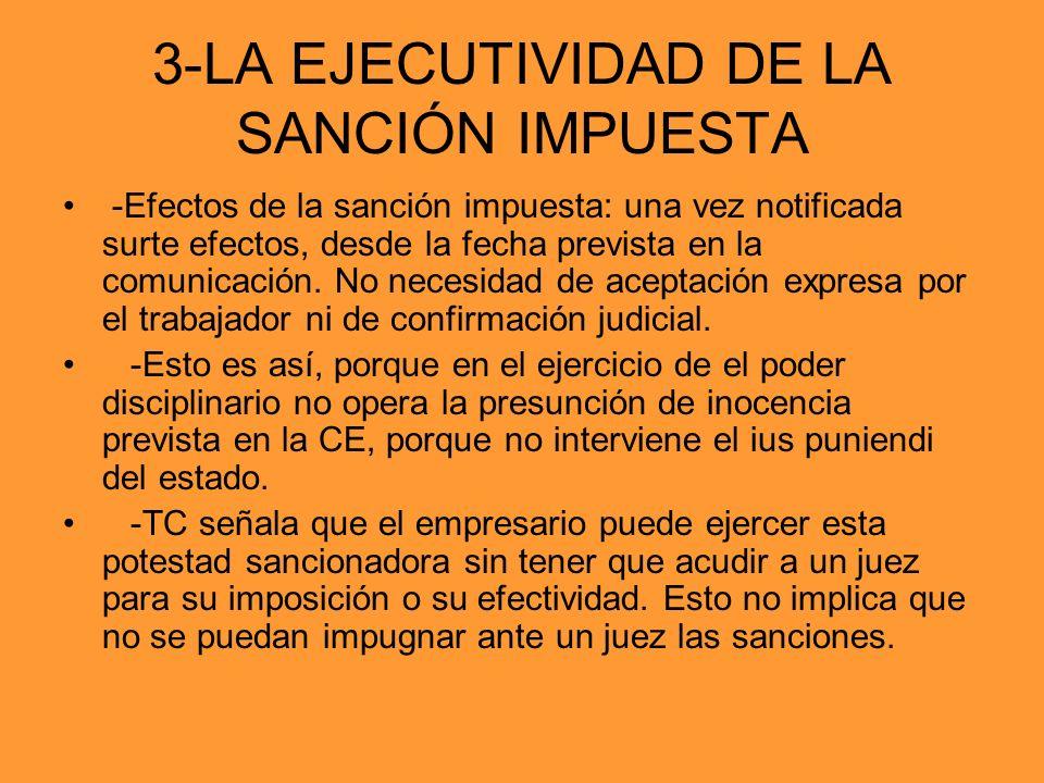3-LA EJECUTIVIDAD DE LA SANCIÓN IMPUESTA