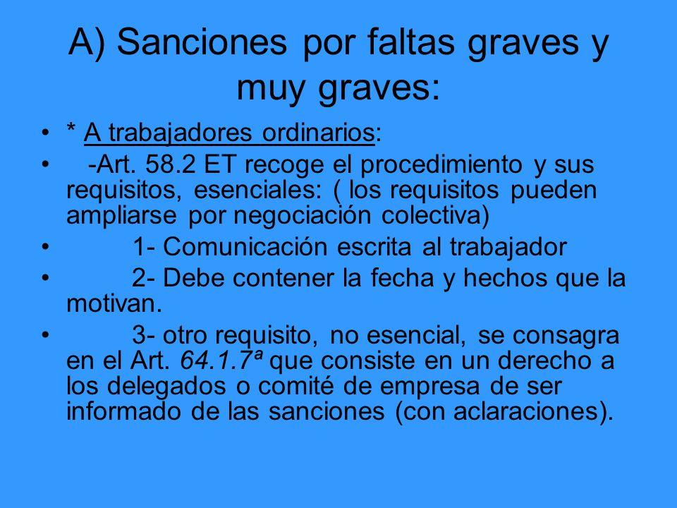 A) Sanciones por faltas graves y muy graves: