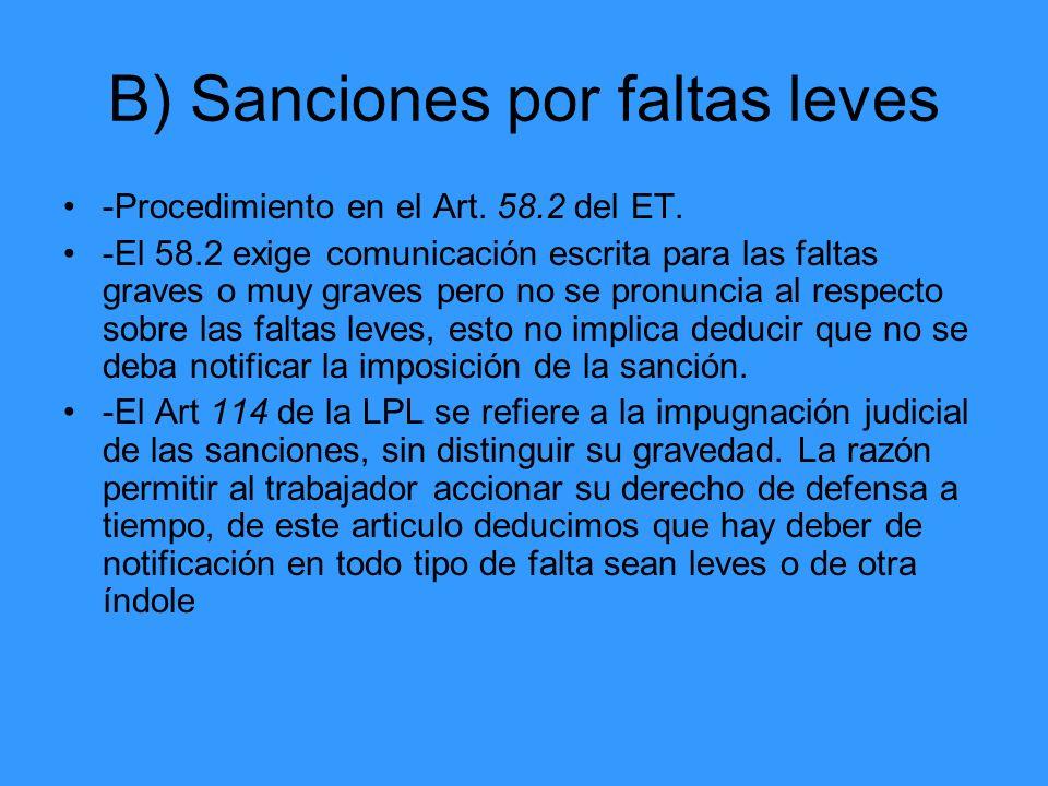 B) Sanciones por faltas leves