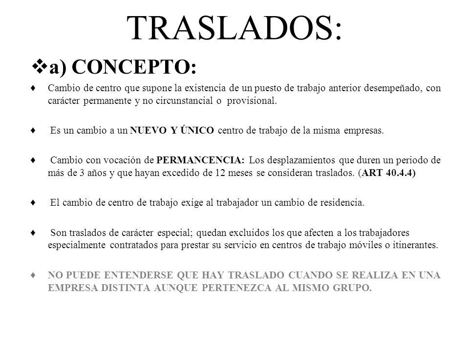 TRASLADOS: a) CONCEPTO: